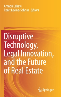 Disruptive Technology, Legal Innovation, and the Future of Real Estate-cover