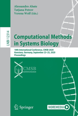 Computational Methods in Systems Biology: 18th International Conference, Cmsb 2020, Konstanz, Germany, September 23-25, 2020, Proceedings-cover