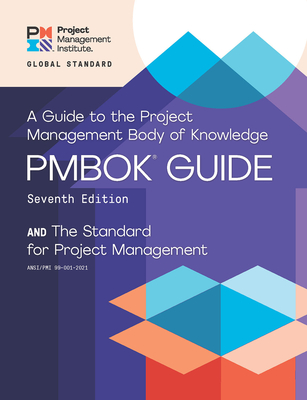 A guide to the Project Management Body of Knowledge (PMBOK guide) and the Standard for project management 7th edition-cover