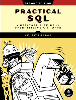 Practical SQL, 2nd Edition: A Beginner's Guide to Storytelling with Data 2nd 版本-cover