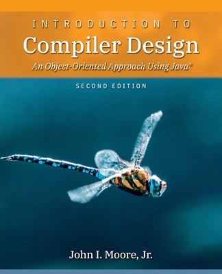 Introduction to Compiler Design: An Object-Oriented Approach Using Java(R)-cover