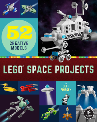 Lego Space Projects: 52 Creative Models-cover