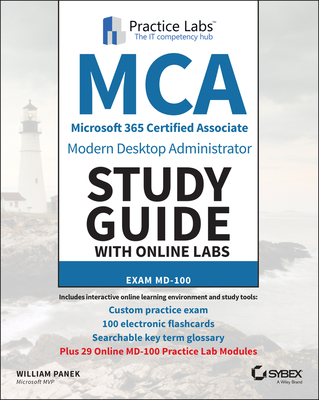 MCA Modern Desktop Administrator Study Guide with Online Labs: MD-100-cover