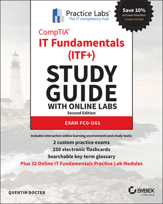 Comptia It Fundamentals (Itf+) Study Guide with Online Labs: Exam Fc0-U61-cover
