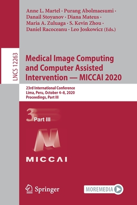Medical Image Computing and Computer Assisted Intervention - Miccai 2020: 23rd International Conference, Lima, Peru, October 4-8, 2020, Proceedings, P-cover