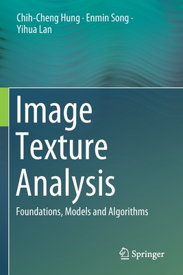 Image Texture Analysis: Foundations, Models and Algorithms-cover