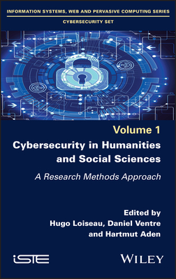 Cybersecurity in Humanities and Social Sciences: A Research Methods Approach-cover