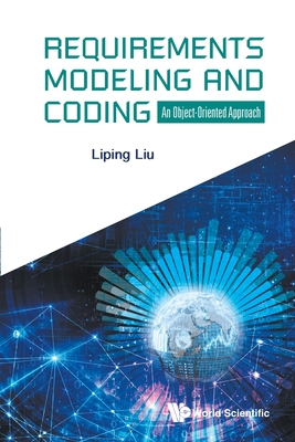Requirements Modeling and Coding: An Object-Oriented Approach-cover