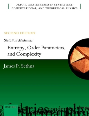 Statistical Mechanics : Entropy, Order Parameters, and Complexity, 2/e (Paperback)-cover