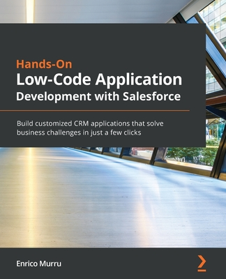 Hands-On Low-Code Application Development with Salesforce-cover