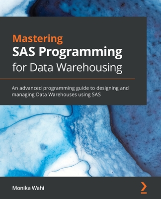 Mastering SAS Programming for Data Warehousing-cover