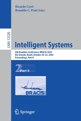 Intelligent Systems: 9th Brazilian Conference, Bracis 2020, Rio Grande, Brazil, October 20-23, 2020, Proceedings, Part II-cover