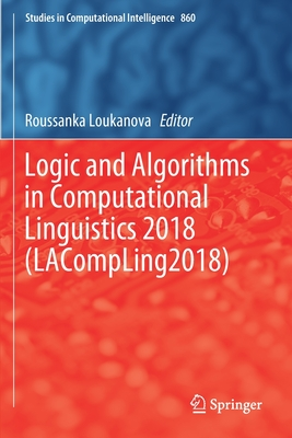 Logic and Algorithms in Computational Linguistics 2018 (Lacompling2018)-cover