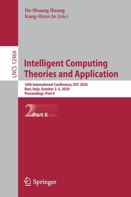 Intelligent Computing Theories and Application: 16th International Conference, ICIC 2020, Bari, Italy, October 2-5, 2020, Proceedings, Part II-cover