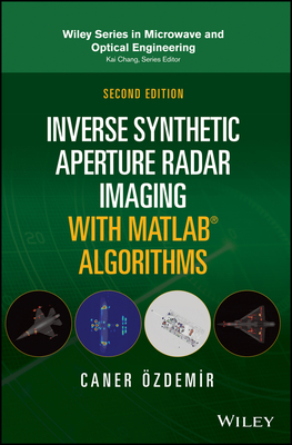 Inverse Synthetic Aperture Radar Imaging with MATLAB Algorithms-cover