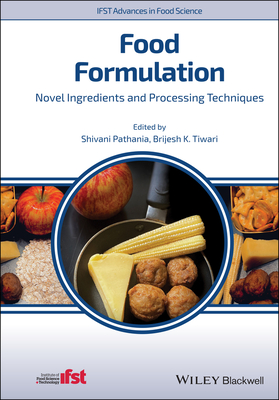 Food Formulation: Novel Ingredients and Processing Techniques-cover