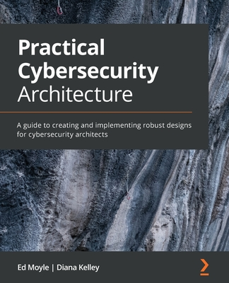 Practical Cybersecurity Architecture-cover