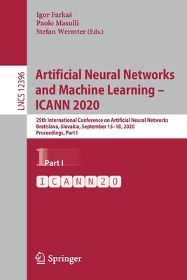 Artificial Neural Networks and Machine Learning - Icann 2020: 29th International Conference on Artificial Neural Networks, Bratislava, Slovakia, Septe