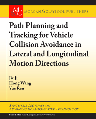 Path Planning and Tracking for Vehicle Collision Avoidance in Lateral and Longitudinal Motion Directions-cover