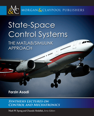 State-Space Control Systems: The Matlab(r)/Simulink(r) Approach-cover