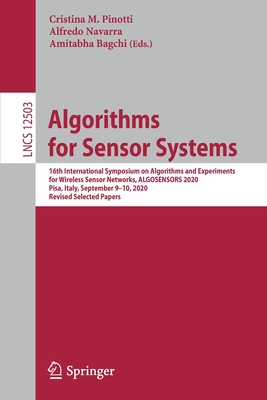 Algorithms for Sensor Systems: 16th International Symposium on Algorithms and Experiments for Wireless Sensor Networks, Algosensors 2020, Pisa, Italy