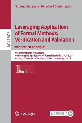 Leveraging Applications of Formal Methods, Verification and Validation: Verification Principles: 9th International Symposium on Leveraging Application-cover