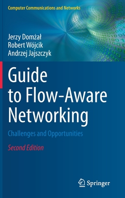 Guide to Flow-Aware Networking: Challenges and Opportunities-cover