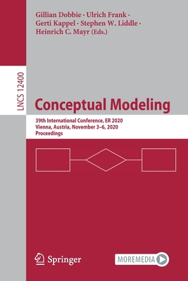Conceptual Modeling: 39th International Conference, Er 2020, Vienna, Austria, November 3-6, 2020, Proceedings-cover