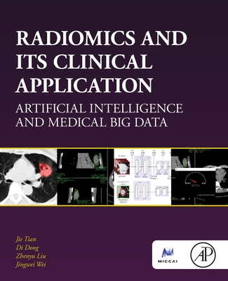 Radiomics and Its Clinical Application: Artificial Intelligence and Medical Big Data-cover