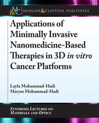 Applications of Minimally Invasive Nanomedicine-Based Therapies in 3D in Vitro Cancer Platforms-cover