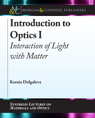 Introduction to Optics I: Interaction of Light with Matter-cover
