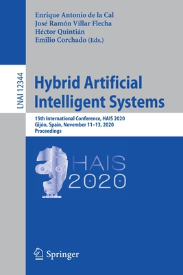 Hybrid Artificial Intelligent Systems: 15th International Conference, Hais 2020, Gijón, Spain, November 11-13, 2020, Proceedings-cover