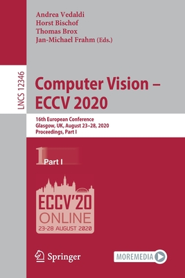 Computer Vision - Eccv 2020: 16th European Conference, Glasgow, Uk, August 23-28, 2020, Proceedings, Part I-cover