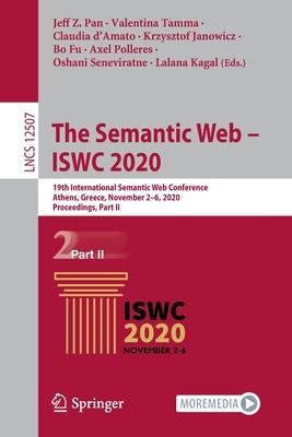 The Semantic Web - Iswc 2020: 19th International Semantic Web Conference, Athens, Greece, November 2-6, 2020, Proceedings, Part II-cover