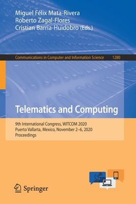 Telematics and Computing: 9th International Congress, Witcom 2020, Puerto Vallarta, Mexico, November 2-6, 2020, Proceedings-cover