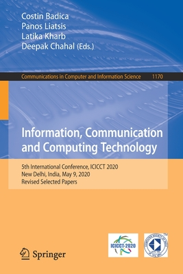 Information, Communication and Computing Technology: 5th International Conference, Icicct 2020, New Delhi, India, May 9, 2020, Revised Selected Papers-cover