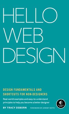 Hello Web Design: Design Fundamentals and Shortcuts for Non-Designers-cover