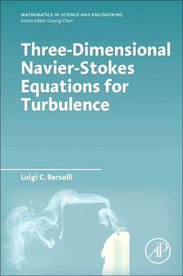 Three-Dimensional Navier-Stokes Equations for Turbulence-cover