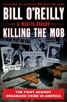 Killing the Mob: The Fight Against Organized Crime in America-cover