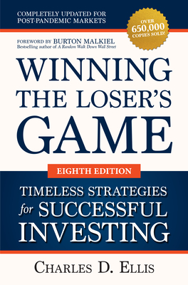 Winning the Loser's Game: Timeless Strategies for Successful Investing, Eighth Edition-cover