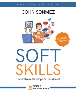 Soft Skills: The Software Developer's Life Manual-cover