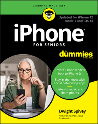 iPhone for Seniors for Dummies: Updated for iPhone 12 Models and IOS 14-cover