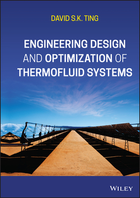 Engineering Design and Optimization of Thermofluid Systems-cover