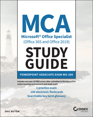 MCA Microsoft Office Specialist (Office 365 and Office 2019) Study Guide: PowerPoint Associate Exam Mo-300-cover