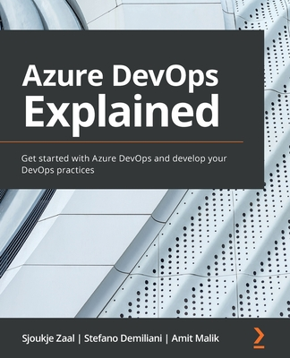 Azure DevOps Explained: Get started with Azure DevOps and develop your DevOps practices-cover