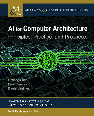 AI for Computer Architecture: Principles, Practice, and Prospects-cover