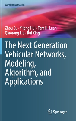 The Next Generation Vehicular Networks, Modeling, Algorithm and Applications-cover