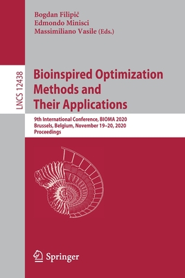 Bioinspired Optimization Methods and Their Applications: 9th International Conference, Bioma 2020, Brussels, Belgium, November 19-20, 2020, Proceeding-cover