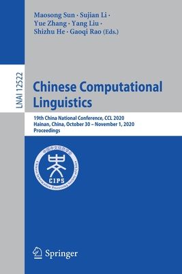 Chinese Computational Linguistics: 19th China National Conference, CCL 2020, Hainan, China, October 30 - November 1, 2020, Proceedings-cover