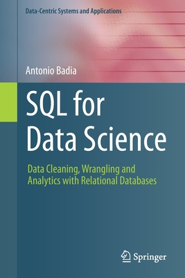 SQL for Data Science: Data Cleaning, Wrangling and Analytics with Relational Databases-cover